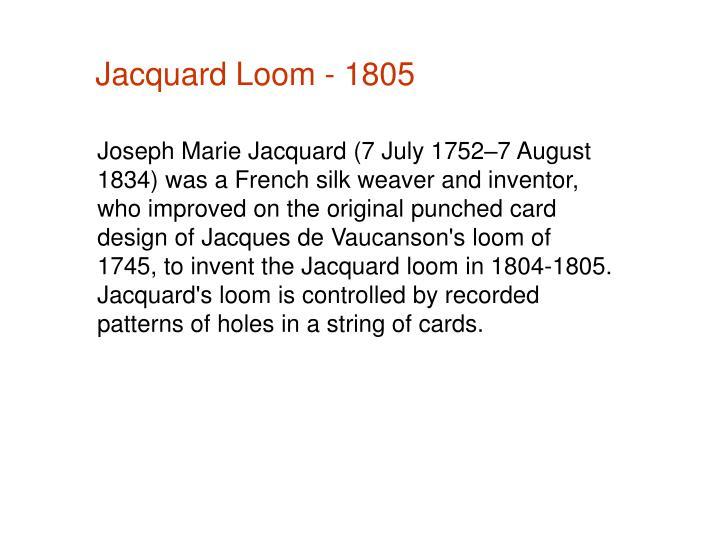 Jacquard Loom - 1805