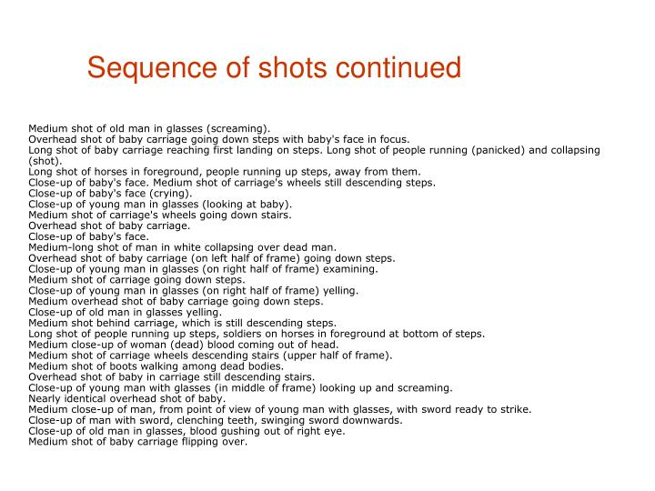 Sequence of shots continued