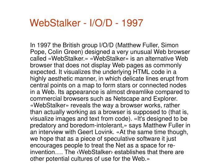WebStalker - I/O/D - 1997