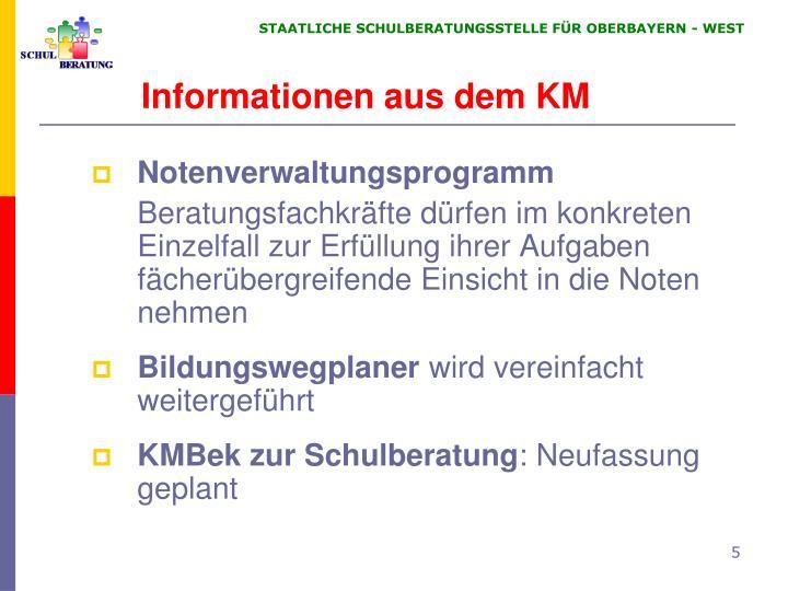 Informationen aus dem KM