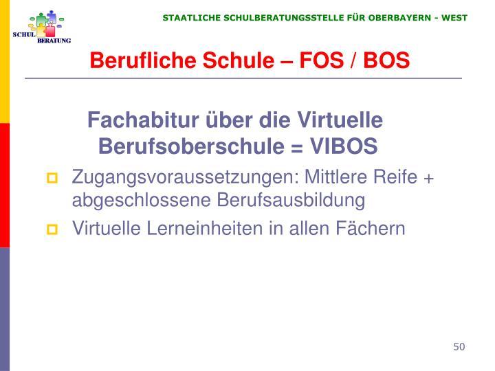 Berufliche Schule – FOS / BOS