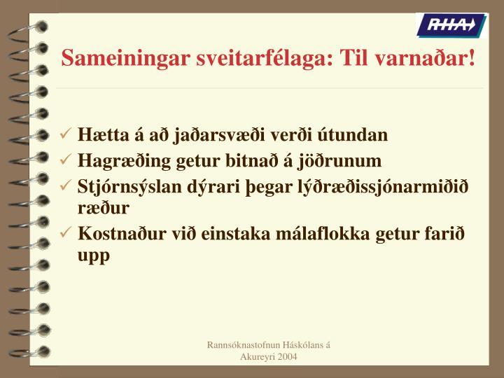 Sameiningar sveitarfélaga: Til varnaðar!
