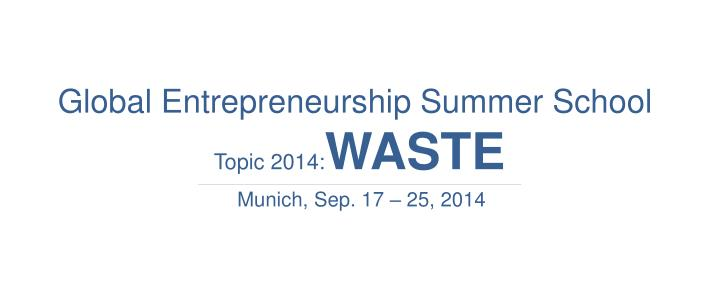 Global Entrepreneurship Summer School