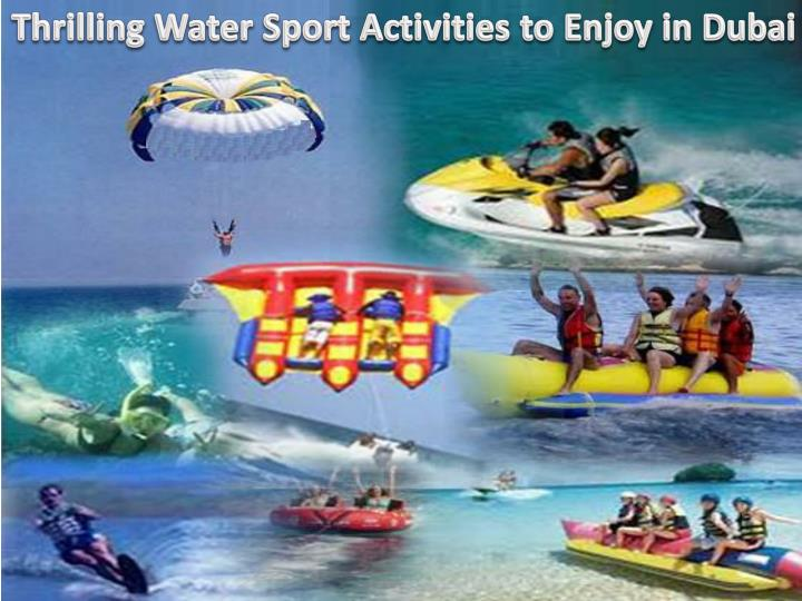 Thrilling Water Sport Activities to Enjoy in Dubai