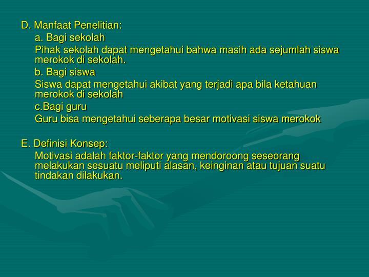 D. Manfaat Penelitian: