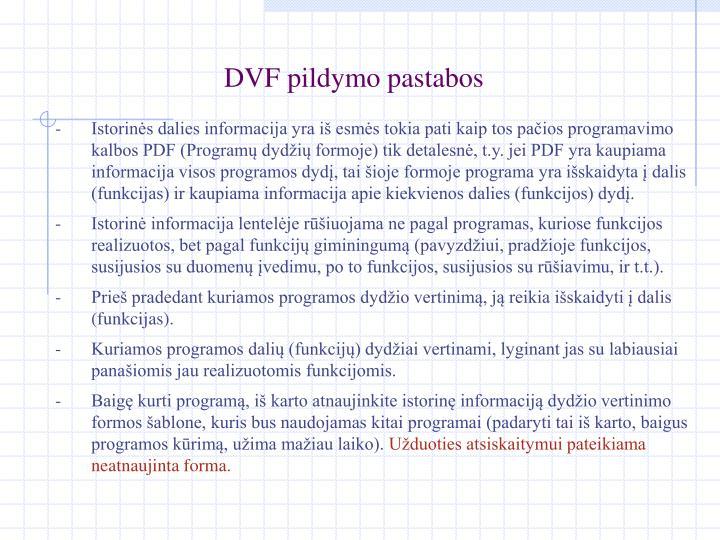 DVF pildymo pastabos