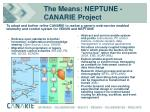 the means neptune canarie project