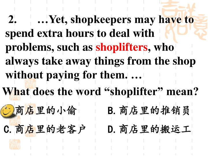 "What does the word ""shoplifter"" mean?"