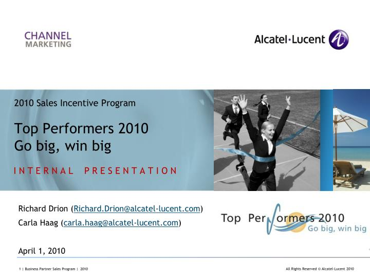 2010 sales incentive program top performers 2010 go big win big