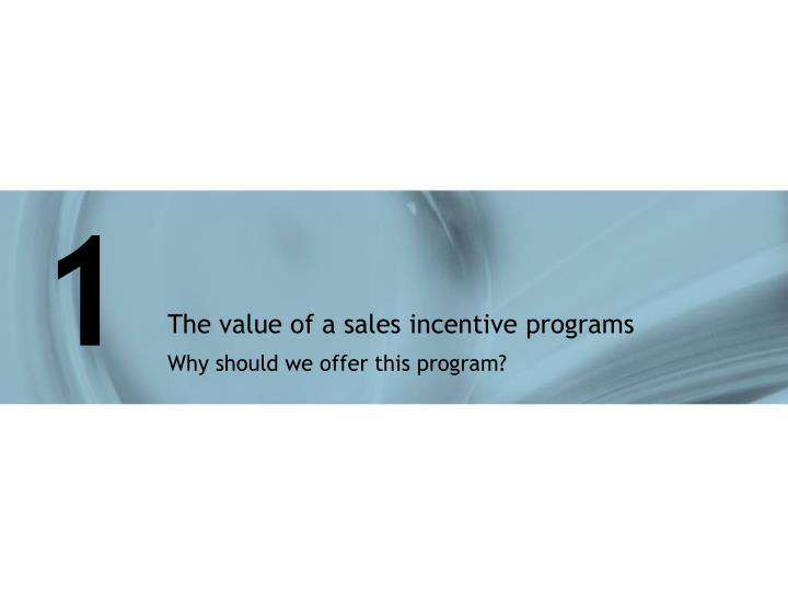 The value of a sales incentive programs