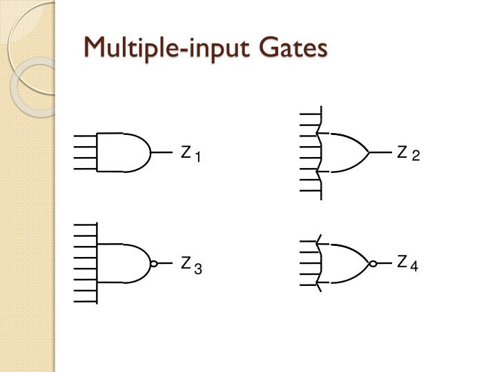 Multiple-input Gates