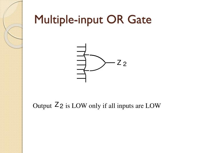 Multiple-input OR Gate
