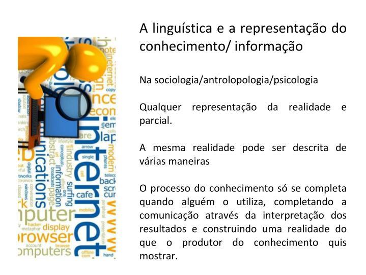 A linguística e a representação do conhecimento/ informação