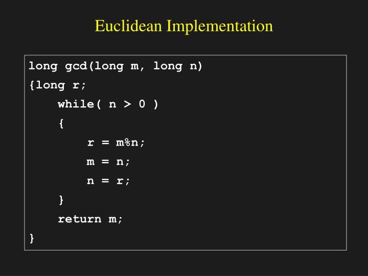 Euclidean Implementation