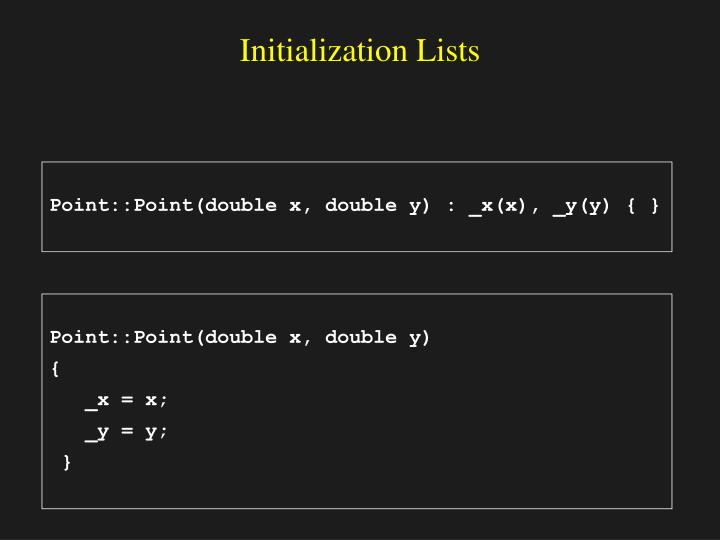 Initialization Lists