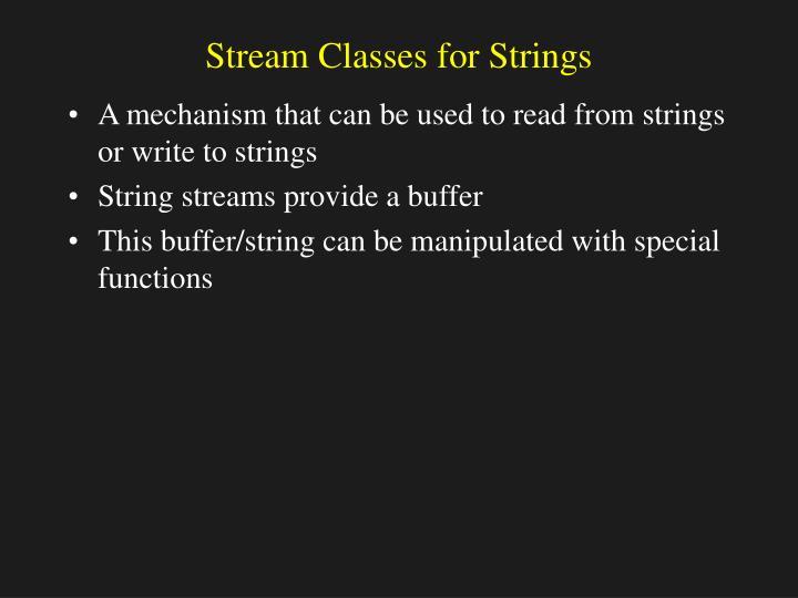 Stream Classes for Strings