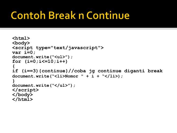 Contoh Break n Continue