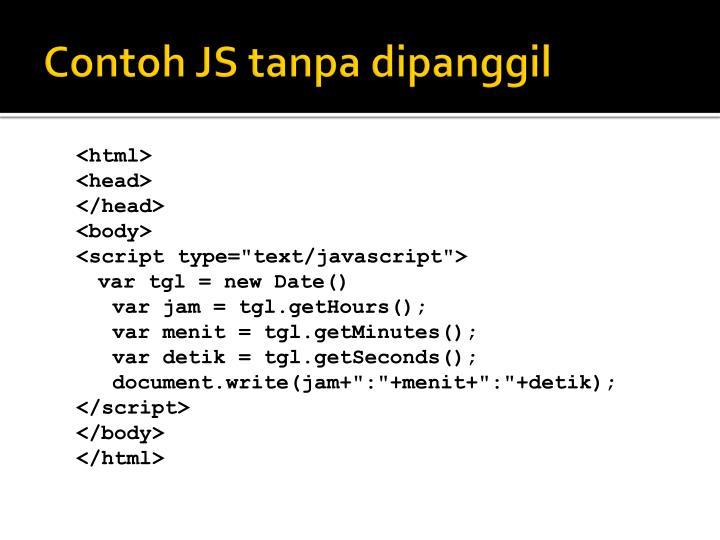 Contoh JS tanpa dipanggil