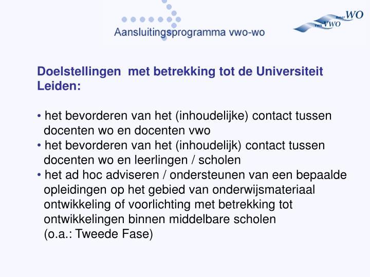 Doelstellingen  met betrekking tot de Universiteit Leiden:
