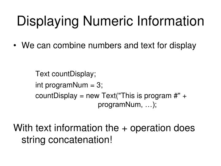 Displaying Numeric Information