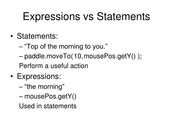 Expressions vs Statements