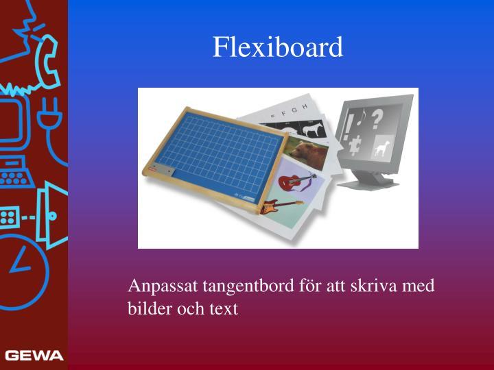 Flexiboard