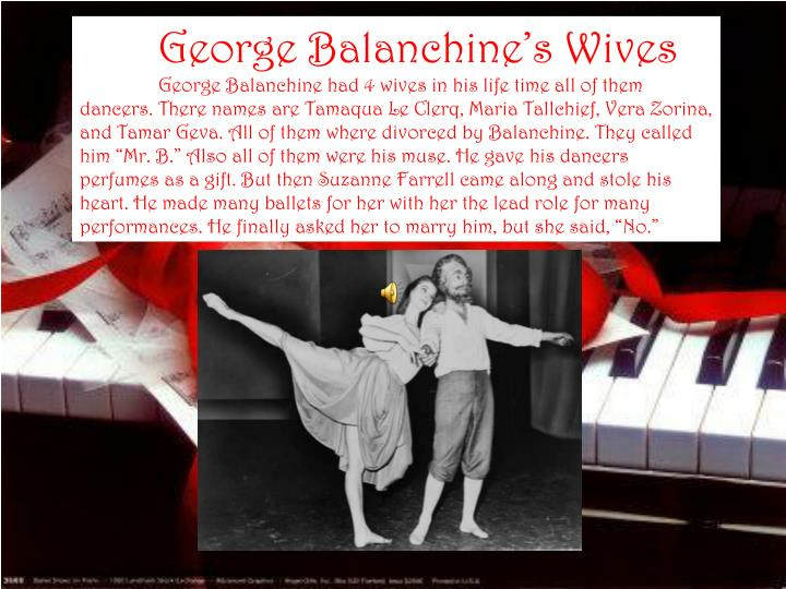 George Balanchine's Wives