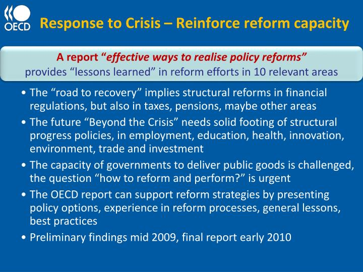 Response to Crisis – Reinforce reform capacity