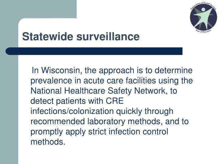 Statewide surveillance
