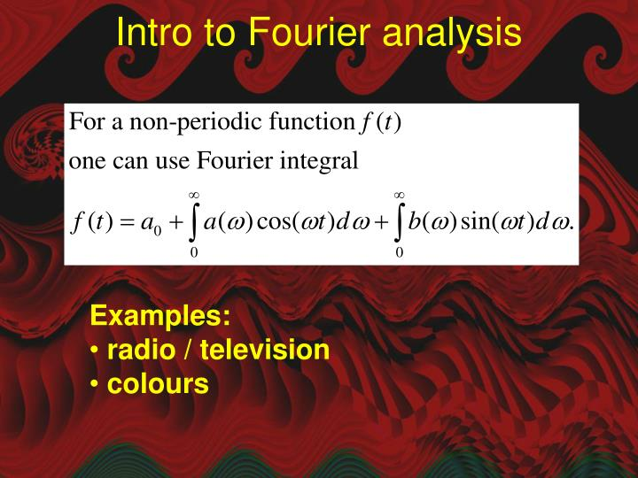Intro to Fourier analysis