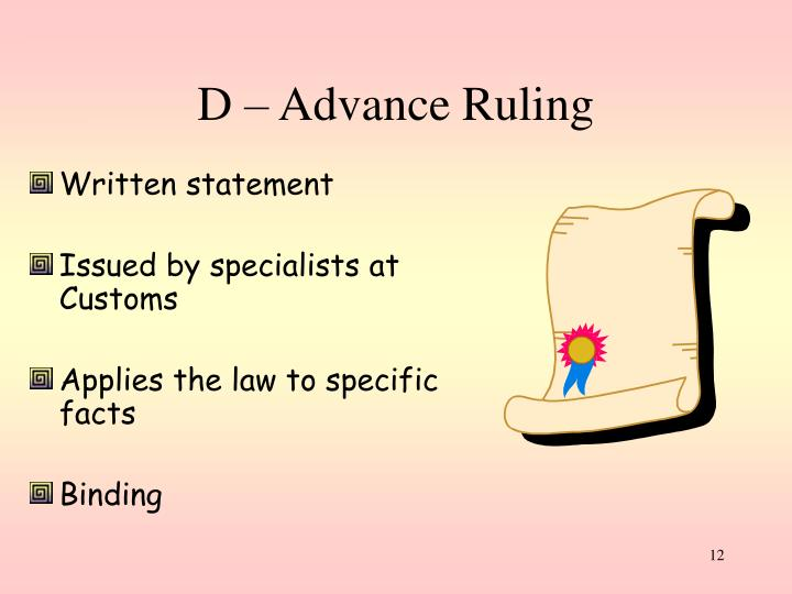 D – Advance Ruling