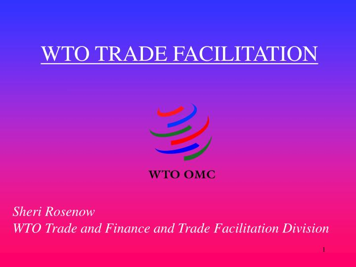 Wto trade facilitation