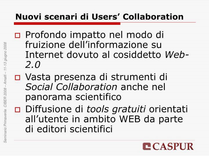 Nuovi scenari di Users' Collaboration