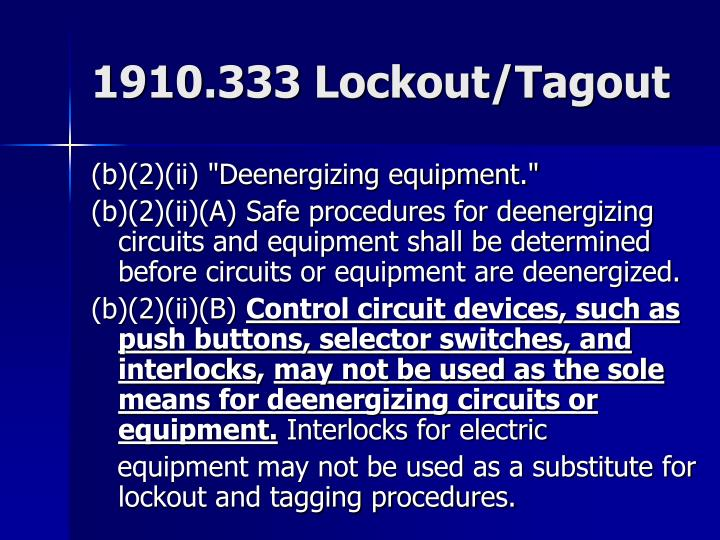 1910.333 Lockout/Tagout