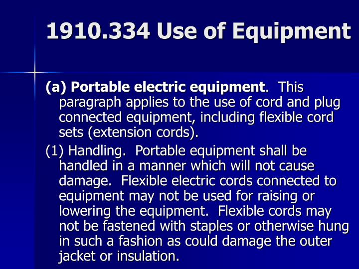 1910.334 Use of Equipment