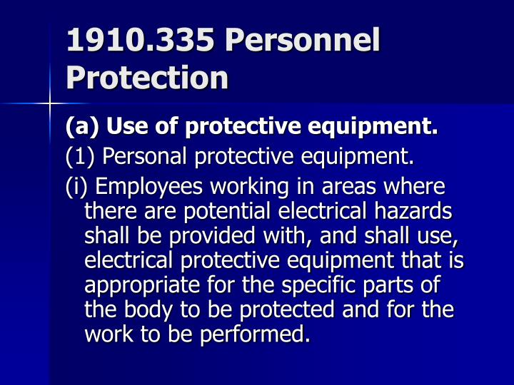 1910.335 Personnel Protection