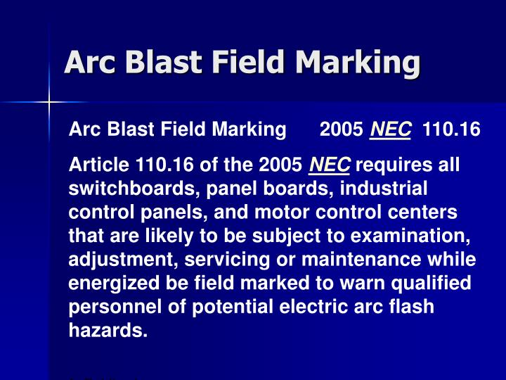 Arc blast field marking