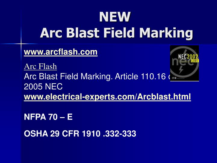 New arc blast field marking