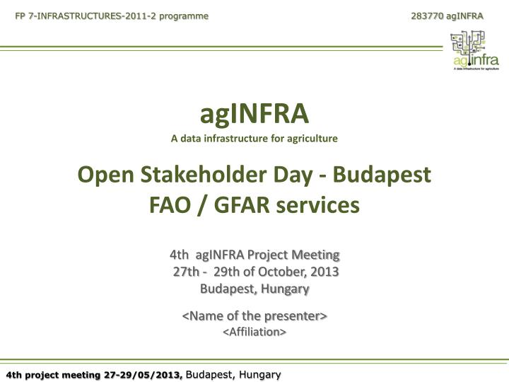 Aginfra a data infrastructure for agriculture open stakeholder day budapest fao gfar services
