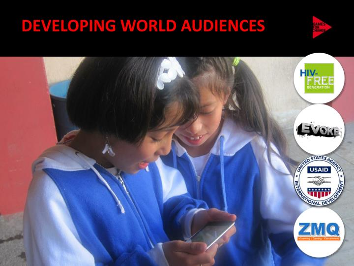 DEVELOPING WORLD AUDIENCES
