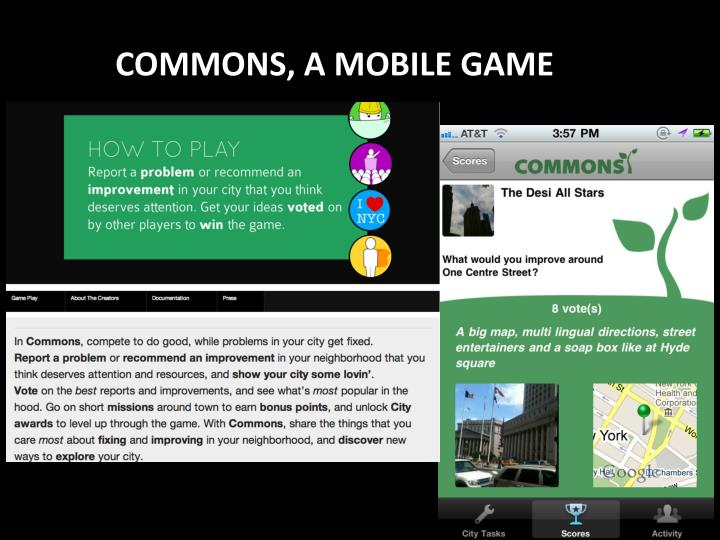 COMMONS, A MOBILE GAME
