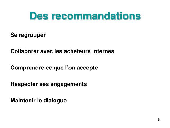 Des recommandations