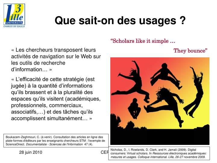 Que sait-on des usages ?