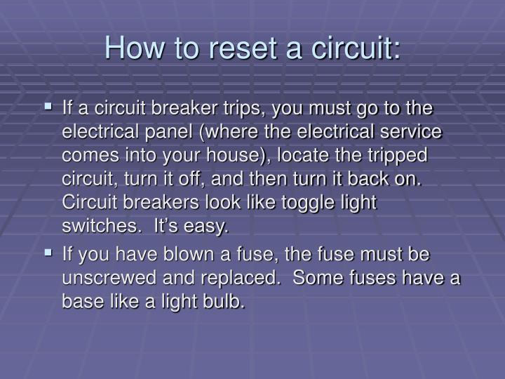 How to reset a circuit: