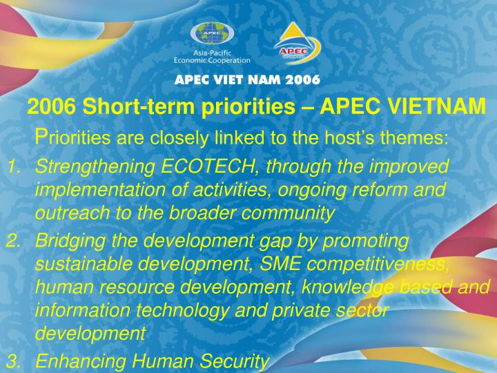 2006 Short-term priorities – APEC VIETNAM