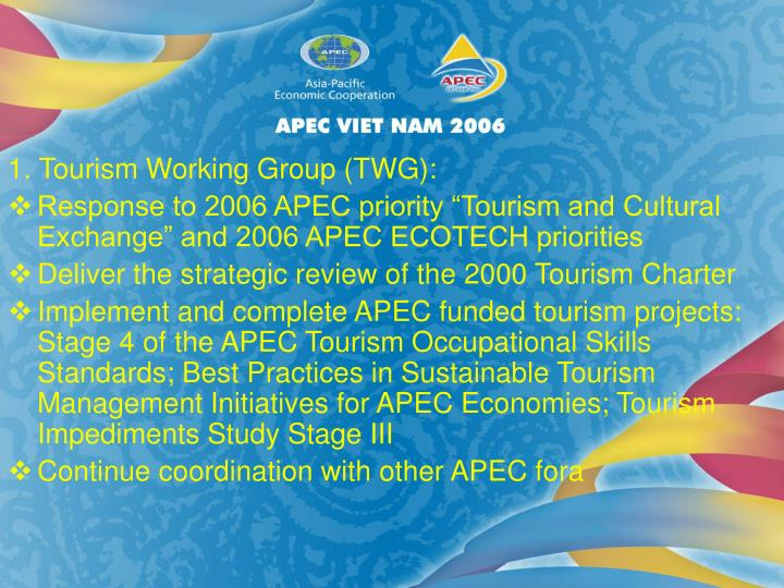 1. Tourism Working Group (TWG):