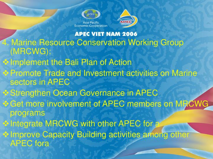 4. Marine Resource Conservation Working Group (MRCWG):