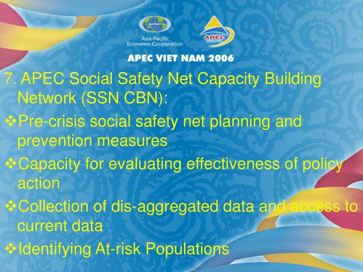 7. APEC Social Safety Net Capacity Building Network (SSN CBN):