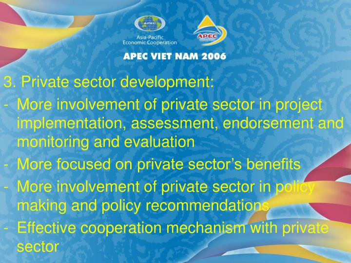 3. Private sector development: