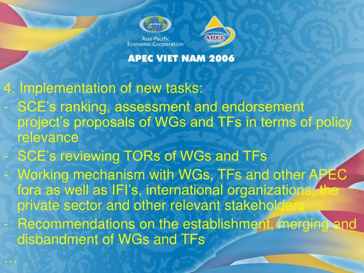 4. Implementation of new tasks: